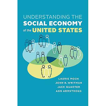 Understanding the Social Economy of the United States - An Emerging Pe