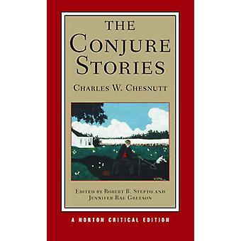 Les histoires d'invocation par Charles W. Chesnutt - Jennifer Rae Greeson - R