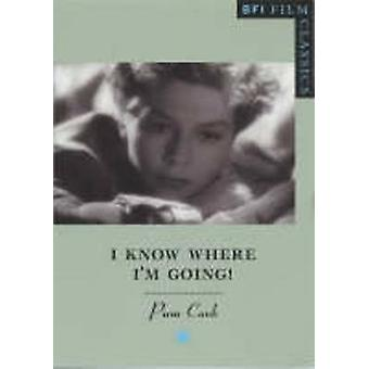 -I Know Where I'm Going! - by Pam Cook - 9780851708140 Book