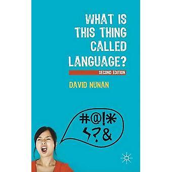 What is This Thing Called Language? by David Nunan - 9780230291379 Bo