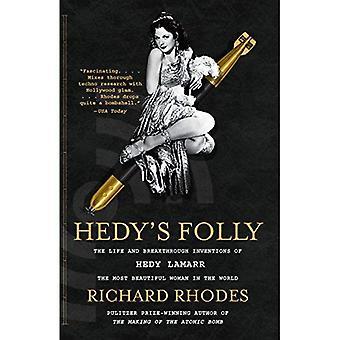 Hedy's Folly: liv och banbrytande uppfinningar av Hedy Lamarr, den vackraste kvinnan i världen (Vintage)
