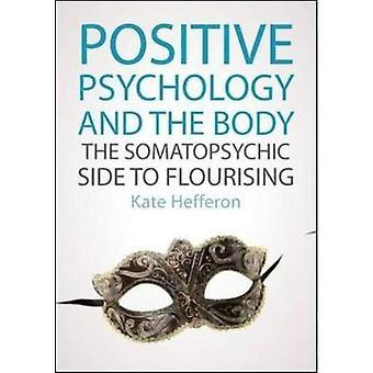 Psychologie positive et le corps: le côté somato-psychiques à florissant