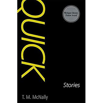 Quick: Stories (Michigan Literary Fiction Awards)