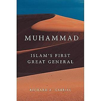 Muhammad: Prima grande generale dell'Islam (campagne e comandanti)