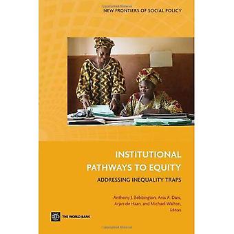 Institutionele Pathways to Equity: aanpakken van ongelijkheid Traps (nieuwe grenzen van sociaal beleid)