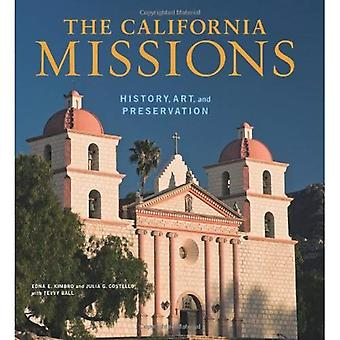 The California Missions: History, Art, and Preservation: 8 (Conservation and Cultural Heritage)