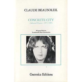 Città di cemento: Selected Poems, 1972-82 (poeti essenziale serie 14)