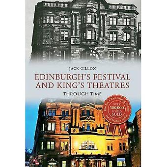 Edinburgh's Festival and King's Theatres Through Time