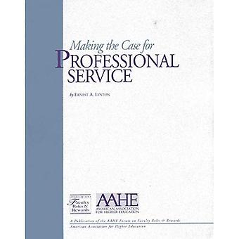 Making The Case For professionele Service