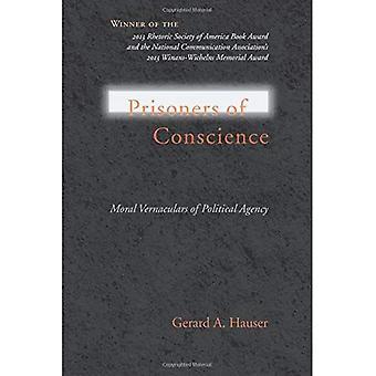 Prisoners of Conscience: Moral Vernaculars of Political Agency (Studies in Rhetoric/Communication)