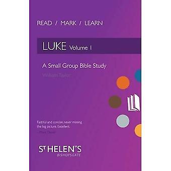 Lire Mark apprendre: Luke Vol. 1: une étude de la Bible en petit groupe