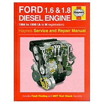 Ford (1.6 and 1.8 Litre) Diesel Engine Service and Repair Manual