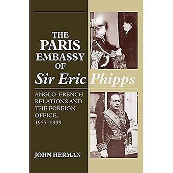 Ambasciata di Parigi di Sir Eric Phipps: relazioni anglo-francese e il Ministero degli esteri, 1937-1939
