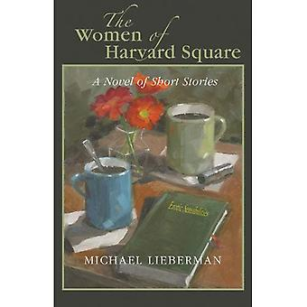 Women of Harvard Square: A Novel of Short Stories