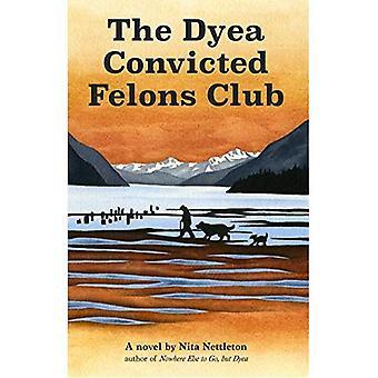 De Dyea veroordeelde misdadigers Club