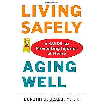 Vivir con seguridad, envejecer bien: Una guía para la prevención de lesiones en el hogar
