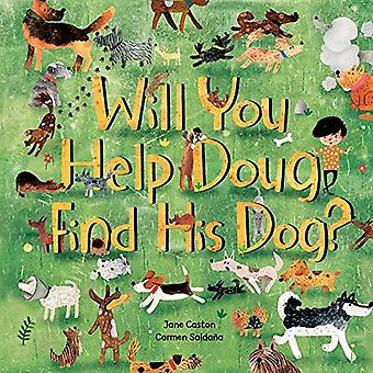 Will You Help Doug Find His Dog? [Board Book]