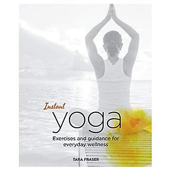 Instant Yoga: Exercises and� Guidance for Everyday Wellness