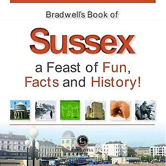 Bradwells Book of Sussex