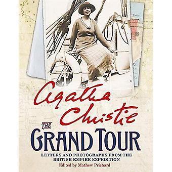 Die Grand Tour: Briefe und Fotos von der British Empire Expedition 1922