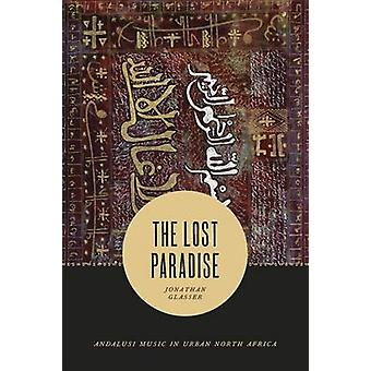 Lost Paradise by Jonathan Glasser