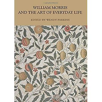 William Morris and the Art� of Everyday Life