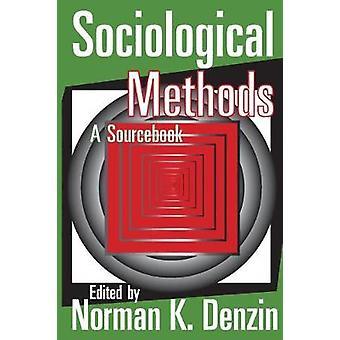 المرجع أساليب علم الاجتماع بواسطة Denzin & نورمان ك.