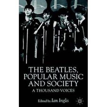 فريق البيتلز الموسيقى الشعبية والمجتمع ألف أصوات بايان أنجليس &