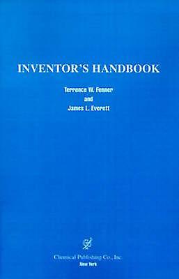 Inventors Handbook by Fenner & Terrence W.
