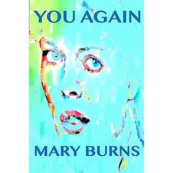 Sie wieder durch Verbrennungen & Maria