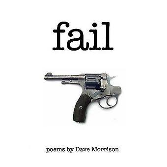 mislukken door Morrison & Dave