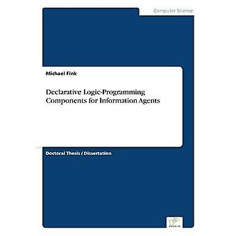 Declarative LogicProgramming Components for Information Agents by Fink & Michael