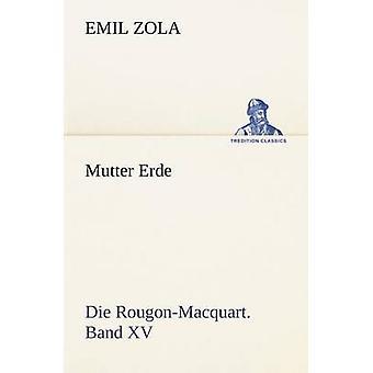 Mutter Erde von Zola & Emile