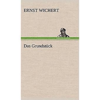 Das Grundstuck af Wichert & Ernst