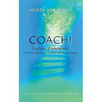 Coach by Majken Juhl Jensen