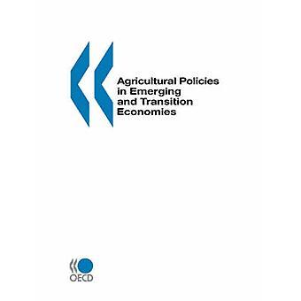 Landbouwbeleid in opkomende en overgang van 2000 van de economieën van de OESO. Uitgegeven door OESO Publishing