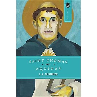 St.Thomas Aquinas - 'The Dumb Ox' by Anton Charles Pegis - 97803850900