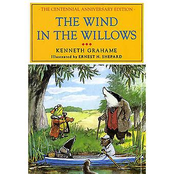 The Wind in the Willows (75th anniversary) by Kenneth Grahame - E. H.