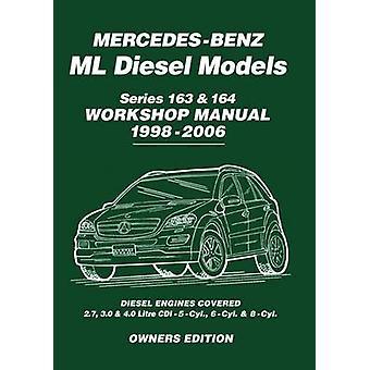 Mercedes-Benz ML Diesel Models Series 163 & 164 Workshop Manual 1998-