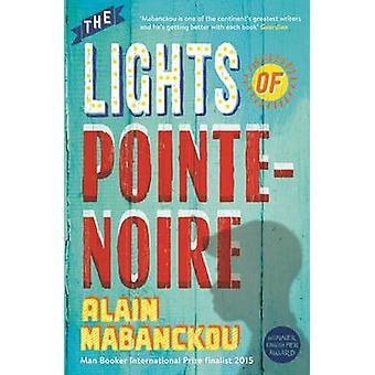 The Lights of Pointe-Noire by Alain Mabanckou - Helen Stevenson - 978