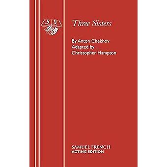 Three Sisters by Chekhov & Anton