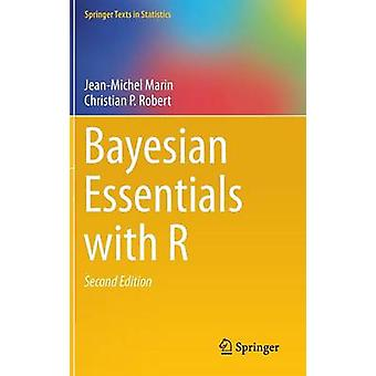 Bayesian Essentials with R by JeanMichel Marin & Christian P. Robert