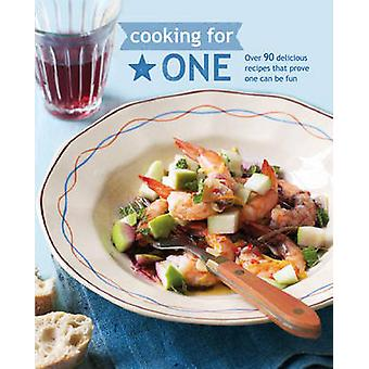 Cooking for One by Ryland Peters & Small