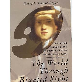 Monde par le biais de vue émoussé par Patrick D.Trevor Roper