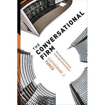 Die Konversation Firma - Umdenken Bürokratie im Zeitalter der sozialen
