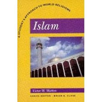 Islam - en elevs tilgang til verdensreligion af Victor W. Watton - 9