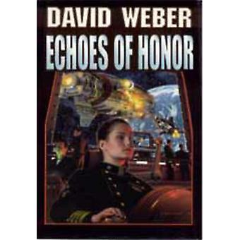 Echoes of Honor by David Weber - 9780671878924 Book