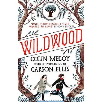 Wildwood - The Wildwood Chronicles - Book I (Main) by Colin Meloy - Car