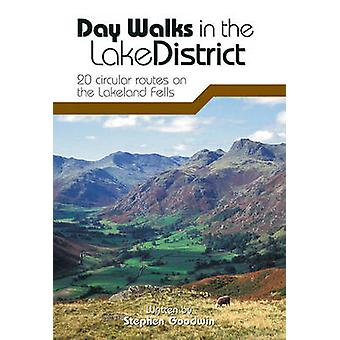 Day Walks in the Lake District - 20 Circular Routes on the Lakeland Fe