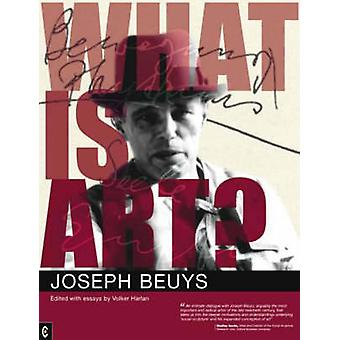 What is Art? - Conversation with Joseph Beuys by Joseph Beuys - Volker